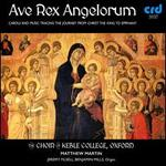 Ave Rex Angelorum