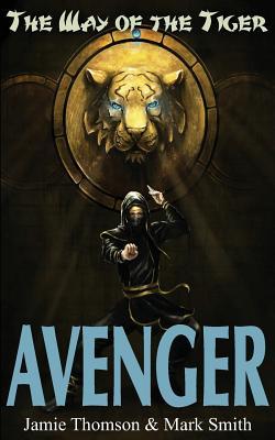 Avenger! - Smith, Mark, and Thomson, Jamie