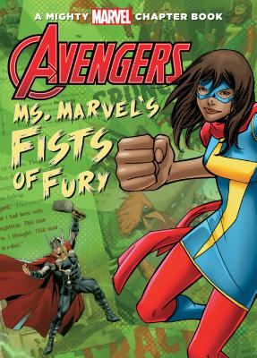 Avengers: Ms. Marvel's Fists of Fury - Glass, Calliope
