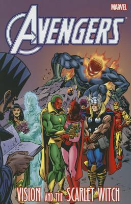 Avengers: Vision and the Scarlet Witch - Englehart, Steve (Text by), and Mantlo, Bill (Text by)