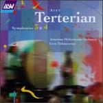 Avet Terterian: Symphonies Nos. 3 & 4