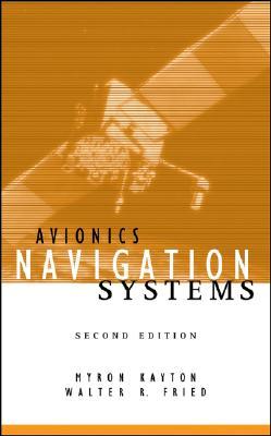 Avionics Navigation Systems - Kayton, Myron, and Fried, Walter R