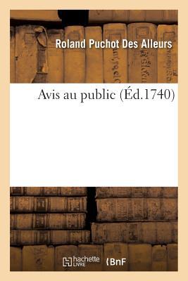 Avis Au Public - Des Alleurs, Roland Puchot