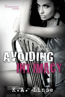 Avoiding Intimacy - Linde, K A