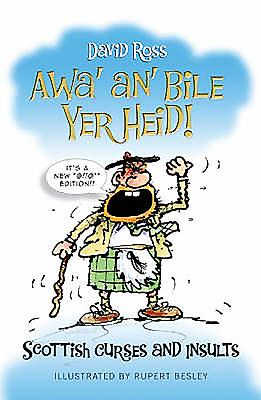 Awa' An' Bile Yer Heid! - David, Ross