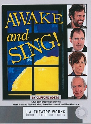 Awake and Sing! - Odets, Clifford