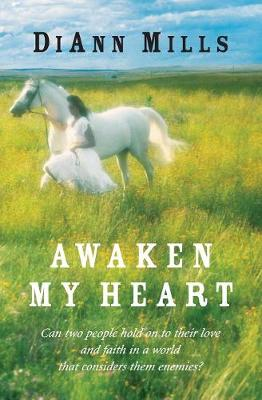 Awaken My Heart - Mills, DiAnn