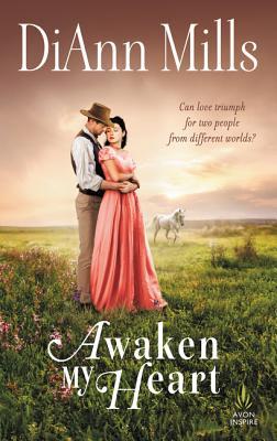 Awaken My Heart - Mills, DiAnn