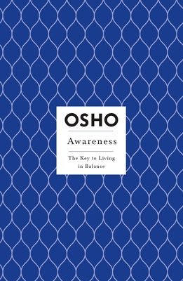 Awareness: The Key to Living in Balance - St Martins Press (Creator), and Osho