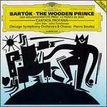 B�la Bart�k: Cantata Profana; The Wooden Prince