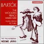 Béla Bartók: The Wooden Prince, Op. 13/Hungarian Pictures