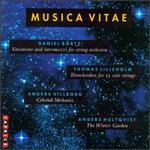 Börtz: Variations and Intermezzi; Liljeholm: Tetrachordon; Hillborg: Celestial Mechanics; Hultqvist: The Winter Garde