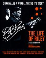 B.B. King: The Life of Riley [Blu-ray]