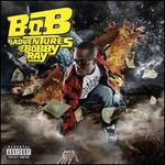 B.o.B Presents: The Adventures of Bobby Ray