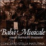 Babà Musicale: Count Harrach's Treasures