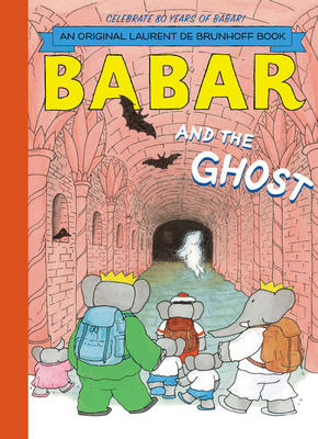 Babar and the Ghost - de Brunhoff, Laurent