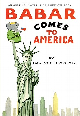 Babar Comes to America - de Brunhoff, Laurent