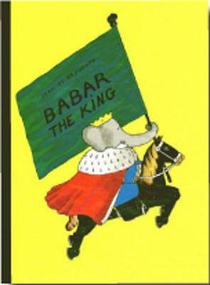 Babar the King - de Brunhoff, Jean
