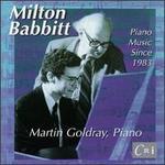 Babbitt: Piano Music Since 1983