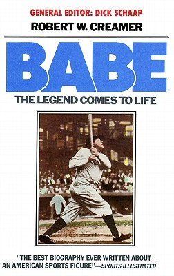 Babe: The Legend Comes to Life - Creamer, Robert W, and Parker, Tom (Read by)