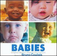 Babies [Original Score] - Bruno Coulais