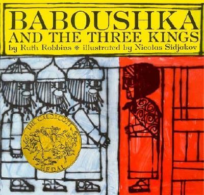 Baboushka and the Three Kings - Robbins, Ruth