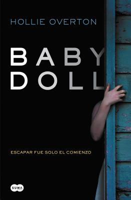 Baby Doll. (Spanish Edition) - Overton, Hollie