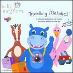 Baby Einstein: Traveling Melodies