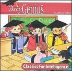 Baby Genius: Classics for Intelligence