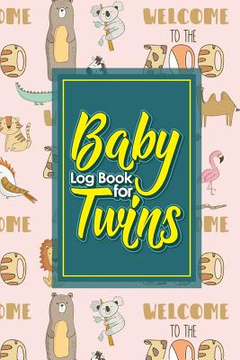 Baby Log Book for Twins: Baby Daily Logbook, Baby Log Book Twins, Baby Tracker For Twins, Sleep Tracker Baby, Cute Zoo Animals Cover, 6 x 9 - Publishing, Rogue Plus