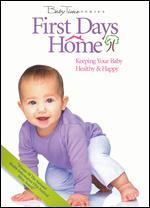 Baby Time: First Days Home - Keeping Your Baby Healthy & Happy