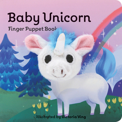 Baby Unicorn: Finger Puppet Book - Chronicle Books, and Ying, Victoria (Illustrator)