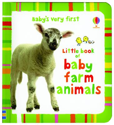 Baby's Very First Book of Farm Animals - Baggott, Stella