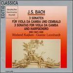 Bach: 3 Sonaten f?r Viola da Gamba und Cembalo