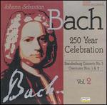 Bach: Brandenburg Concerto No. 5; Overtures Nos. 1 & 2