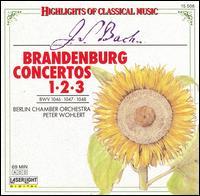 Bach: Brandenburg Concertos Nos. 1, 2 & 3 - Kammerorchester Berlin; Peter Wohlert (conductor)