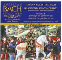 Bach: Brandenburg Concertos, Vol. 2 - American Bach Soloists; Jeffrey Thomas (harpsichord); John Butt (harpsichord); Jonathan Dimmock (harpsichord);...