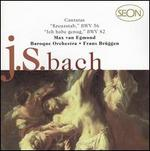 Bach: Cantatas 56 & 82