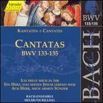 Bach: Cantatas, BWV 133-135
