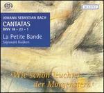 Bach: Cantatas, BWV 18, 23 & 1 - Jan Van der Crabben (bass); La Petite Bande; Marcus Ullmann (tenor); Petra Noskaiova (alto);...