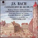 Bach: Cantatas BWV 85, 183, 199, 175