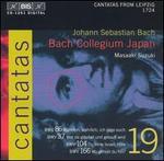Bach: Cantatas, Vol. 19 - BWV 86, 37, 104, 166
