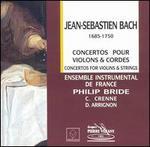 Bach: Concertos pour Violons & Cordes