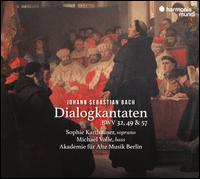 Bach: Dialogkantaten BWV 32, 49 & 57 - Michael Volle (bass); Raphael Alpermann (organ); Sophie Karthäuser (soprano); Berlin RIAS Chamber Choir (choir, chorus);...