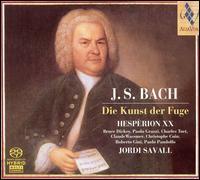 Bach: Die Kunst der Fuge - Bruce Dickey (cornet); Charles Toet (trombone); Christophe Coin (viola da gamba); Hespèrion XX;...