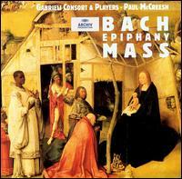 Bach: Epiphany Mass - Andreas Vogt (vocals); Angela Davidson (alto); Angus Davidson (alto); Ann Monoyios (soprano); Charles Daniels (tenor);...