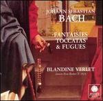 Bach: Fantasies, Toccatas & Fugues