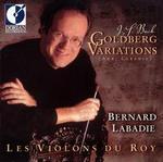 Bach: Goldberg Variations - Les Violons du Roy; Bernard Labadie (conductor)