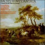 Bach: Hunt Cantata