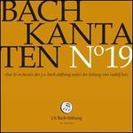 Bach: Kantaten No. 19